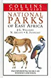 Cover of: National Parks of East Africa (Collins Field Guides) | J. G. Williams