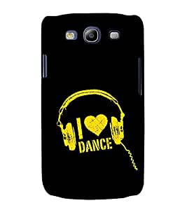 I Love Dance 3D Hard Polycarbonate Designer Back Case Cover for Samsung Galaxy S3 Neo :: Samsung Galaxy S3 Neo i9300i