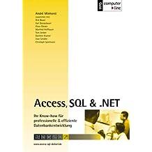 Access, SQL & .NET (inkl. CD-ROM)
