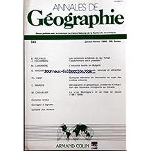 ANNALES DE GEOGRAPHIE [No 545] du 01/01/1989 - POUYAUD - LES VARIATIONS EXTREMES DU LAC TCHAD - LAFERRERE - L'INDUSTRIE TEXTILE EN BULGARIE - WACKERMANN - EQUIPEMENT TECHINQUES - VOGT - DISCUSSION AU SUJET DES CROUTES CALCAIRES - MAROIS - DEMOGRAPHIE ET GEOPOLITIQUE - PROBLEMES D'INTEGRATION DES NOUVEAUX IMMIGRANTS AU CANADA - CHEVALIER - LA LOI MONTAGNE ET SA MISE EN OEUVRE