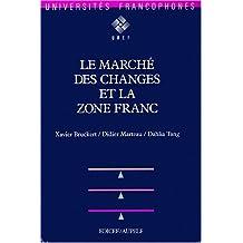 Le marché des changes et la zone Franc