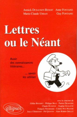 Lettres ou le Nant : Avoir des connaissances littraires... Savoir les utiliser