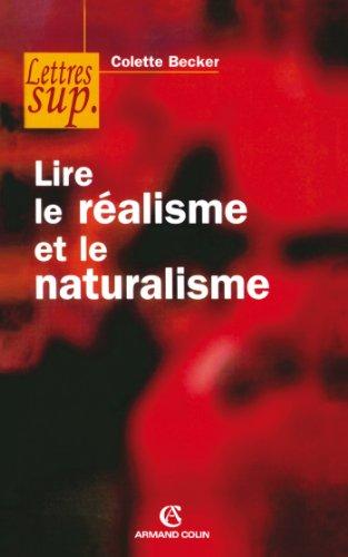 Lire le réalisme et le naturalisme (Hors Collection)