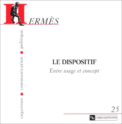 herms-cognition-communication-politique-25-le-dispositif-entre-usage-et-concept