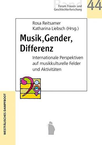 Musik. Gender. Differenz: Intersektionale Perspektiven auf musikkulturelle Felder und Aktivitäten (Forum Frauen- und Geschlechterforschung)
