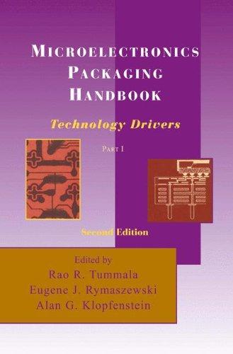 MICROELECTRONICS PACKAGING HANDBOOK. Part 1, technology drivers, 2nd edition, édition en anglais par R. R. Tummala