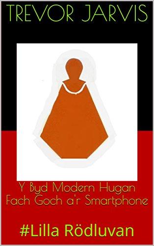 y-byd-modern-hugan-fach-goch-ar-smartphone-lilla-rdluvan-welsh-edition
