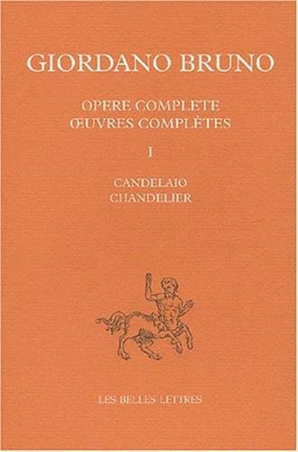 Opere Complete / Oeuvres Completes: Candelaio / Chandelier: 1