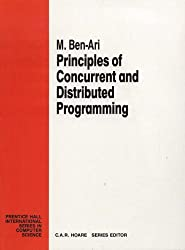 Principles of Concurrent and Distributed Programming (Prentice Hall International Series in Computing Science)