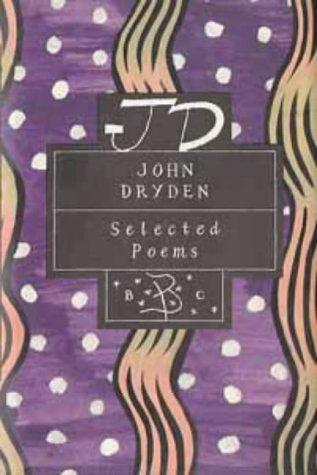 John Dryden: Selected Poems