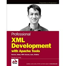 Professional XML Development with Apache Tools: Xerces, Xalan, FOP, Cocoon, Axis, Xindice (Wrox Professional Guides)