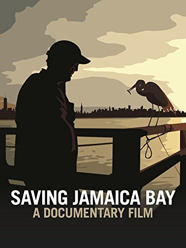 Jamaica Bay (Saving Jamaica Bay [OV])