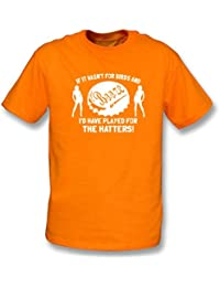 PunkFootball If it wasn't for Birds and Booze ... The Hatters T-shirt Large, Color Orange
