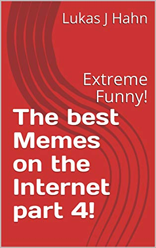 The best Memes on the Internet part 4!: Extreme Funny! Vier Hahn