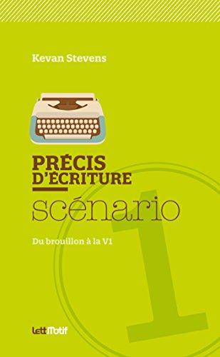 Précis d'écriture du scénario (cartonné)