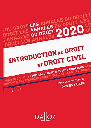 Annales Introduction au droit et droit civil 2020: Méthodologie & sujets corrigés par Thierry Garé