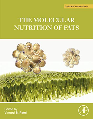 The Molecular Nutrition of Fats (English Edition)