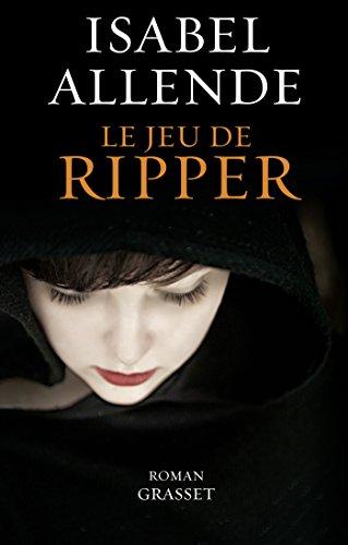 Le jeu de Ripper: roman - traduit de l'espagnol (Chili) par Nelly et Alex Lhermillier