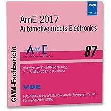 GMM-Fb. 87: AmE 2017: Automotive meets Electronics, Beiträge der 8. GMM-Fachtagung 7. - 8. März 2017 in Dortmund