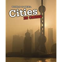 Cities in Crisis (World in Peril)
