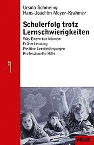 Schulerfolg trotz Lernschwierigkeiten (Beltz Taschenbuch/Ratgeber)