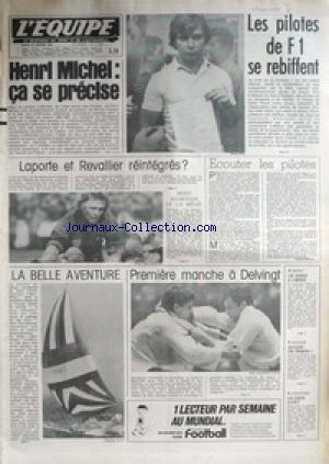 equipe-l-39-no-11105-du-26-01-1982-les-pilotes-de-f1-se-refiffent-henri-michel-laporte-et-revalier-reintegres-la-belle-avanture-1ere-manche-a-delvingt-basket-natation-delcourt-athletisme-ovett