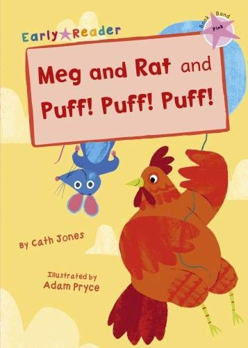 Meg and Rat ; and, Puff! Puff! Puff!