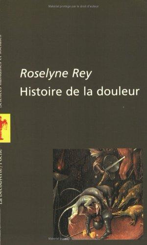 HISTOIRE DE LA DOULEUR