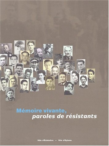 Mémoire vivante, paroles de résistants