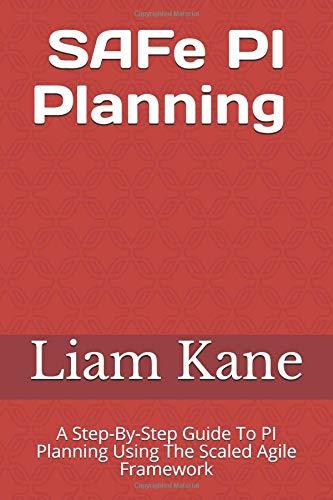 Preisvergleich Produktbild SAFe PI Planning: A Step-By-Step Guide