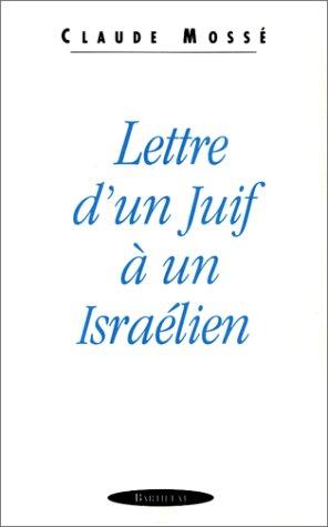 Lettre d'un juif à un israélien