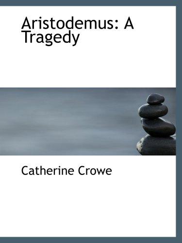 Aristodemus: A Tragedy