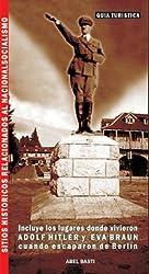 Bariloche Nazi: Sitios Historicos Relacionados Al Nacionalsocialismo