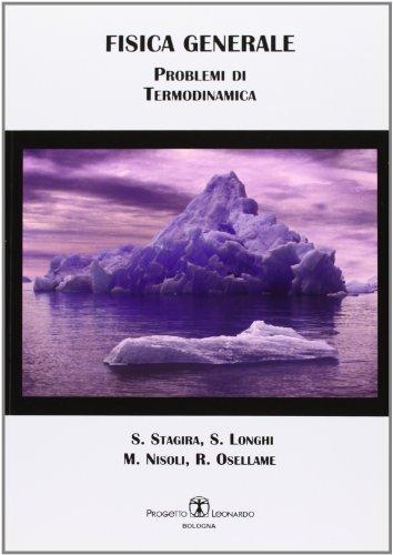 Fisica generale. Problemi di termodinamica
