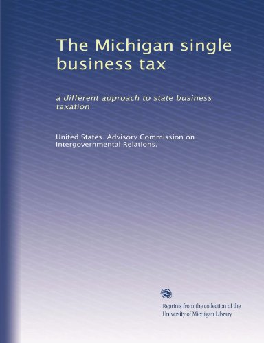 State University Single (The Michigan single business tax: a different approach to state business taxation)