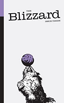 The Blizzard - The Football Quarterly: Issue Three by [Wilson, Jonathan, Marcotti, Gabriele, Vickery, Tim, Kuper, Simon, Winner, David, Okwonga, Musa, Sinnott, John, Auclair, Philippe, Cox, Michael, Rabiner, Igor]