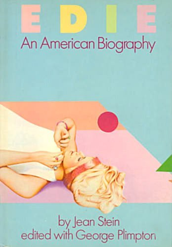 Edie: An American Biography by Jean Stein (1982-06-12)