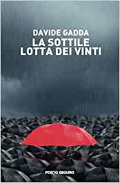Amazon.it: La sottile lotta dei vinti - Gadda, Davide - Libri