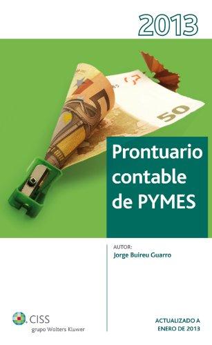 Prontuario contable de PYMES 2013 (Prontuarios) por Jorge Buireu Guarro