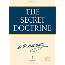 The Secret Doctrine: The Synthesis of Science, Religin, and Philosophy