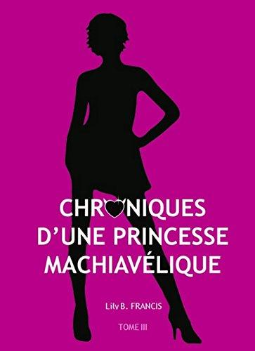 Chroniques d'une princesse machiavélique - Tome 3 - Karma