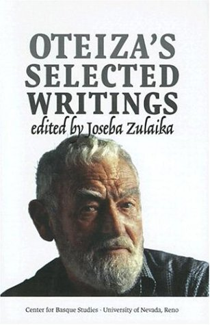 Oteiza's Selected Writings (Occasional Papers Series (University of Nevada, Reno. Center for Basque Studies)) por Jorge Oteiza