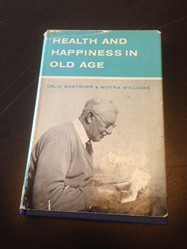 Health & Happiness in Old Age