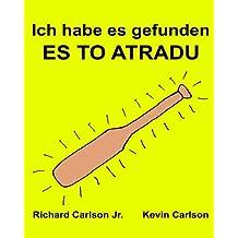 Ich habe es gefunden ES TO ATRADU : Ein Bilderbuch für Kinder Deutsch-Lettisch (Zweisprachige Ausgabe) (www.rich.center)