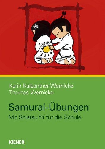 Samurai-Übungen: Mit Shiatsu fit für die Schule