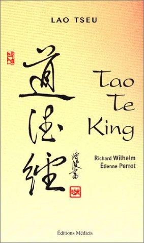 Tao Te King par Lao Tseu