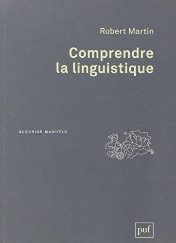 Comprendre la linguistique par Robert Martin