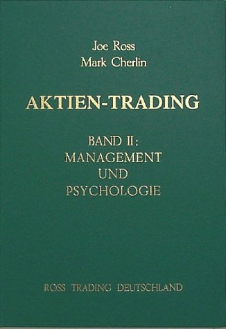 Aktien-Trading, Bd.2, Management und Psychologie