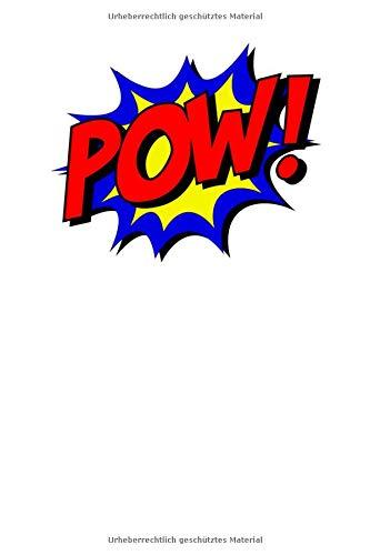 POW!: Superhelden Comic Notizbuch für Notizen, Termine, Skizzen, Zeichnungen oder Tagebuch | Geschenk zu Geburtstag oder Weihnachten [100 Seiten | liniertes Papier | A5 Format | Soft Cover]
