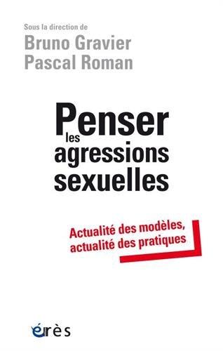 Penser les agressions sexuelles : Actualité des modèles, actualité des pratiques